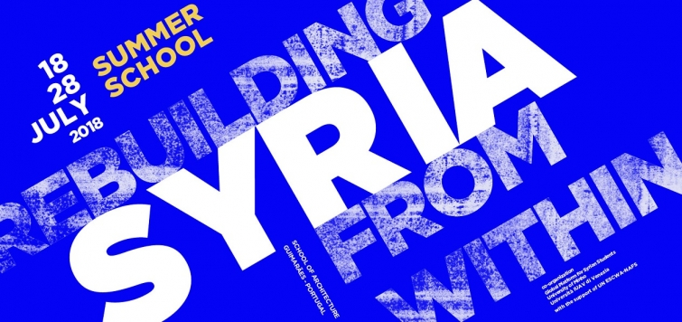 Summer School on Rebuilding Syria from Within: Call for registration is now open!